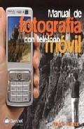 Libro MANUAL DE FOTOGRAFIA CON TELEFONO MOVIL