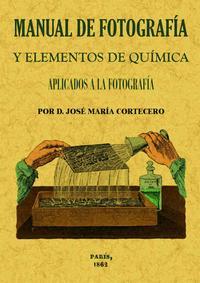 Libro MANUAL DE FOTOGRAFIA Y ELEMENTOS DE QUIMICA