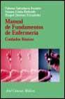 Libro MANUAL DE FUNDAMENTOS DE ENFERMERIA: CUIDADOS BASICOS