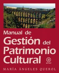 Libro MANUAL DE GESTION DE PATRIMONIO CULTURAL
