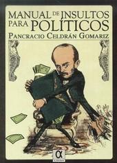 Libro MANUAL DE INSULTOS PARA POLÍTICOS