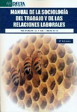 Libro MANUAL DE LA SOCIOLOGIA DEL TRABAJO Y DE LAS RELACIONES LABORALES
