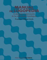 Libro MANUAL DE LOGOPEDIA: EVALUACION E INTERVENCION DE LAS DIFICULTADE S FONOLOGICAS
