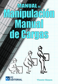 Libro MANUAL DE MANIPULACION MANUAL DE CARGAS