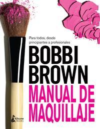 Libro MANUAL DE MAQUILLAJE DE BOBBI BROWN
