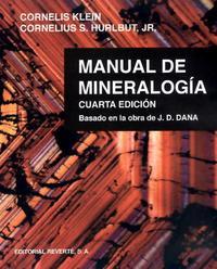 Libro MANUAL DE MINERALOGIA: BASADO EN LA OBRA DE J. D. DANA