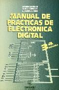 Libro MANUAL DE PRACTICAS DE ELECTRONICA DIGITAL