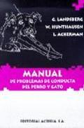 Libro MANUAL DE PROBLEMAS DE CONDUCTA DEL PERRO Y GATO