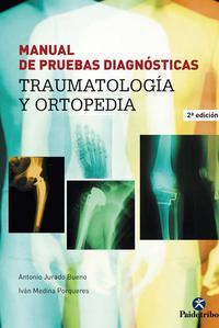Libro MANUAL DE PRUEBAS DIAGNOSTICAS: TRAUMATOLOGIA Y ORTOPEDIA
