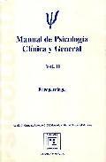 Libro MANUAL DE PSICOLOGIA CLINICA Y GENERAL: PSICOLOGIA DE LA PERSONALIDAD, EVALUACION Y PSICOTERAPIA