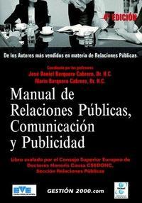 Libro MANUAL DE RELACIONES PUBLICAS, COMUNICACION Y PUBLICIDAD