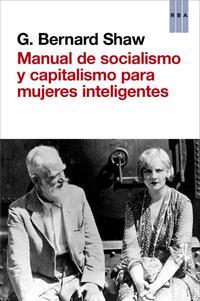 Libro MANUAL DE SOCIALISMO Y CAPITALISMO PARA MUJERES INTELIGENTES