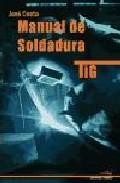 Libro MANUAL DE SOLDADURA TIG