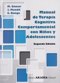 Libro MANUAL DE TERAPIA COGNITIVA COMPORTAMENTAL CON NIÑOS Y ADOLESCENTES