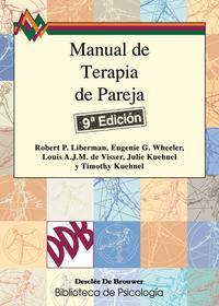Libro MANUAL DE TERAPIA DE PAREJA: UN ENFOQUE POSITIVO PARA AYUDAR A LA S RELACIONES CON PROBLEMAS