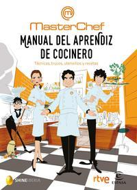 Libro MANUAL DEL APRENDIZ DE COCINERO: TECNICAS, TRUCOS, UTENSILIOS Y RECETAS