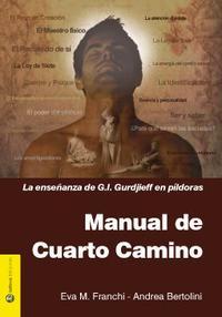 Libro MANUAL DEL CUARTO CAMINO: LA ENSEÑANZA DE G.I. GURDJIEFF EN PILDO RAS