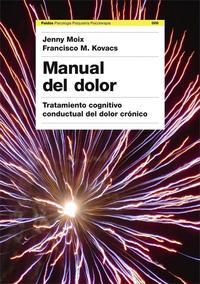 Libro MANUAL DEL DOLOR: TRATAMIENTO COGNITIVO CONDUCTUAL DEL DOLOR CRON ICO