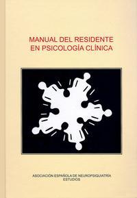 Libro MANUAL DEL RESIDENTE EN PSICOLOGIA CLINICA