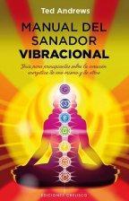 Libro MANUAL DEL SANADOR VIBRACIONAL