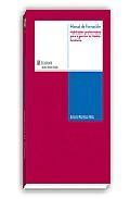 Libro MANUAL FORMACION: HABILIDADES PROFESIONALES PARA LA GESTION DEL M EDIO AMBIENTE