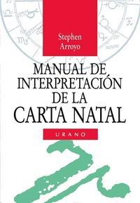 Libro MANUAL INTERPRETACION DE LA CARTA NATAL