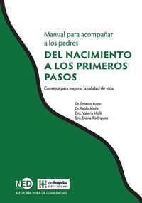 Libro MANUAL PARA ACOMPAÑAR A LOS PADRES: DEL NACIMIENTO A LOS PRIMEROS PASOS