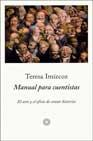 Libro MANUAL PARA CUENTISTAS: EL ARTE Y EL OFICIO DE CONTAR HISTORIAS