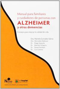 Libro MANUAL PARA FAMILIARES Y CUIDADORES DE PERSONAS CON ALZEIMER Y OT RAS DEMENCIAS