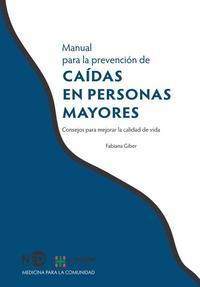 Libro MANUAL PARA LA PREVENCION DE CAIDAS EN PERSONAS MAYORES