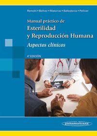 Libro MANUAL PRACTICO DE ESTERILIDAD Y REPRODUCCION HUMANA, ASPECTOS CL INICOS