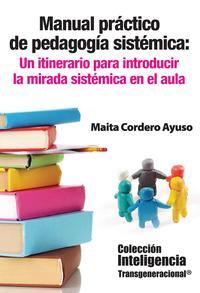 Libro MANUAL PRACTICO DE PEDAGOGIA SISTEMICA