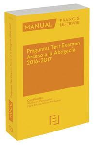 Libro MANUAL PREGUNTAS TEST EXAMEN ACCESO A LA ABOGACIA 2016-2017