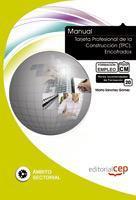 Libro MANUAL TARJETA PROFESIONAL DE LA CONSTRUCCION. ENCOFRADOS: FORMACION PARA EL EMPLEO