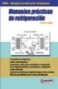 Libro MANUALES PRACTICOS DE REFRIGERACION