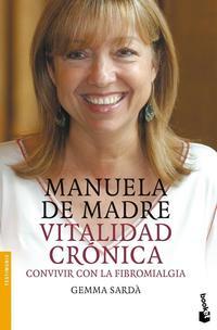 Libro MANUELA DE MADRE: VITALIDAD CRONICA