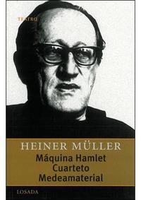 Libro MAQUINA HAMLET; CUARTETO; MEDEAMATERIAL