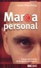 Libro MARCA PERSONAL: COMO CONVERTIRSE EN LA OPCION PREFERENTE