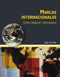Libro MARCAS INTERNACIONALES: COMO CREARLAS Y GESTIONARLAS
