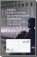 Libro MARCO CONSTITUCIONAL DE LA PROTECCION DE MENORES