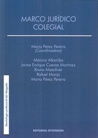 Libro MARCO JURIDICO COLEGIAL