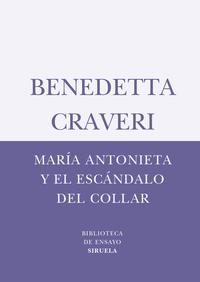 Libro MARIA ANTONIETA Y EL ESCANDALO DEL COLLAR