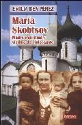 Libro MARIA SKOBTSOV : MADDRE ESPIRITUAL Y VICTIMA DEL HOLOCAUSTO