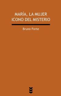 Libro MARIA, LA MUJER ICONO DEL MISTERIO - NUEVA EDICION