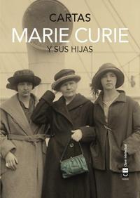 Libro MARIE CURIE Y SUS HIJAS: CARTAS
