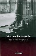 Libro MARIO BENEDETTI: EL POETA COTIDIANO Y PROFUNDO