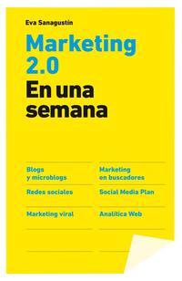 Libro MARKETING 2.0 EN UNA SEMANA