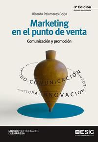 Libro MARKETING EN EL PUNTO DE VENTA: COMUNICACION Y PROMOCION