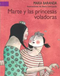 Libro MARTE Y LAS PRINCESAS VOLADORAS