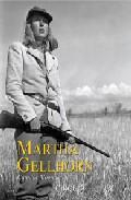 Libro MARTHA GELLHORN